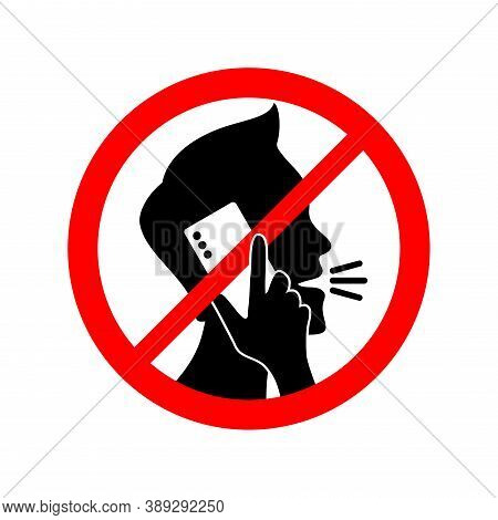 Quiet Please, No Phone Talking - Prohibition Sign With Crossed Human Silhouette Talking On The Phone