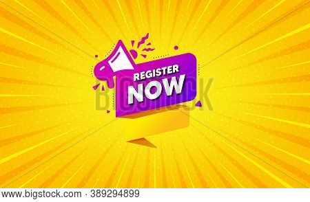Register Now Paper Banner. Yellow Background With Offer Message. Free Registration Tag. Megaphone Me