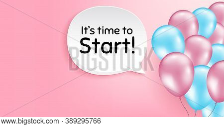Its Time To Start. Pink Balloon Vector Background. Special Offer Sign. Advertising Discounts Symbol.