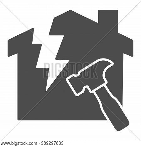 House With A Crack And Hammer Solid Icon, House Repair Concept, Reconstruction Sign On White Backgro
