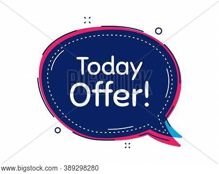 Today Offer Symbol. Thought Bubble Vector Banner. Special Sale Price Sign. Advertising Discounts Sym