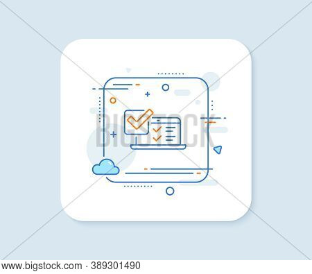 Online Survey Line Icon. Abstract Square Vector Button. Select Answer Sign. Web Interview Symbol. On