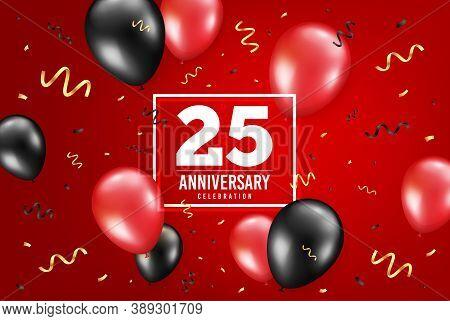 25 Years Anniversary. Anniversary Birthday Balloon Confetti Background. Twenty Five Years Celebratin