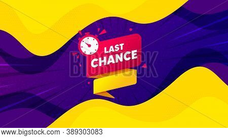 Last Chance Offer Banner. Fluid Liquid Background With Offer Message. Sale Timer Tag. Countdown Cloc
