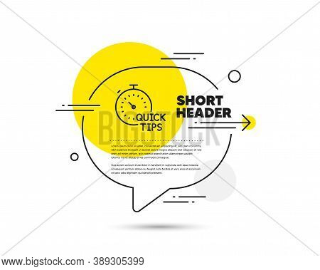 Quick Tips Line Icon. Speech Bubble Vector Concept. Helpful Tricks Sign. Tutorials With Timer Symbol