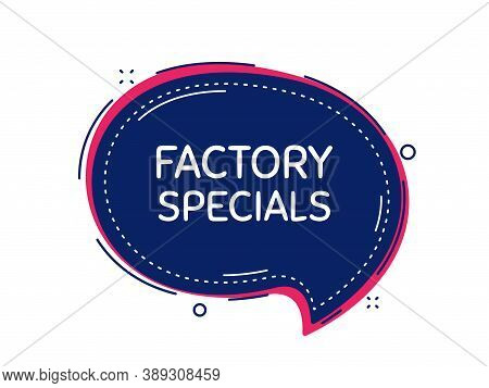 Factory Specials. Thought Bubble Vector Banner. Sale Offer Price Sign. Advertising Discounts Symbol.