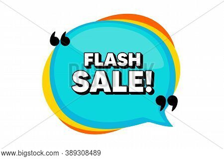 Flash Sale. Blue Speech Bubble Banner With Quotes. Special Offer Price Sign. Advertising Discounts S