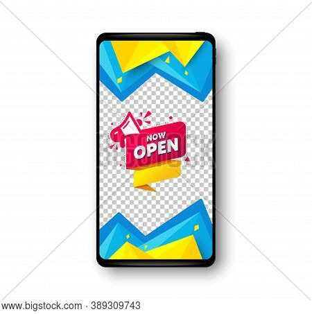 Now Open Banner. Phone Mockup Vector Banner. Announcement Notice Tag. Megaphone Message Icon. Social