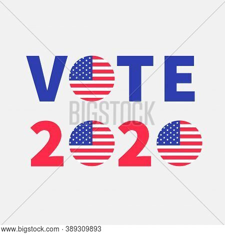 Vote 2020 Red Blue Text. Badge Button Icon With American Flag Star And Strip. President Election Day