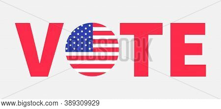 President Election Day 2020. Vote Red Text Blue Badge Button Icon With American Flag Star And Strip.