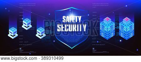 Protection And Security Of Digital Data. Concept Banner. Your Data Is Safe. Security Shield. Server