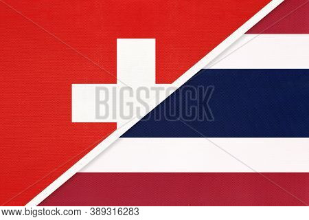 Switzerland Or Swiss Confederation And Thailand Or Siam, Symbol Of National Flags From Textile. Rela