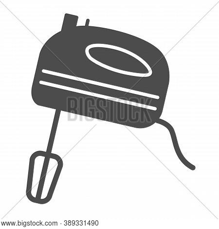 Mixer Solid Icon, Ccc Concept, Kitchen Mixer Sign On White Background, Hand Mixer Icon In Glyph Styl