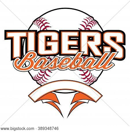 Tigers Baseball Design With Banner And Ball Is A Team Design Template That Includes A Softball Graph