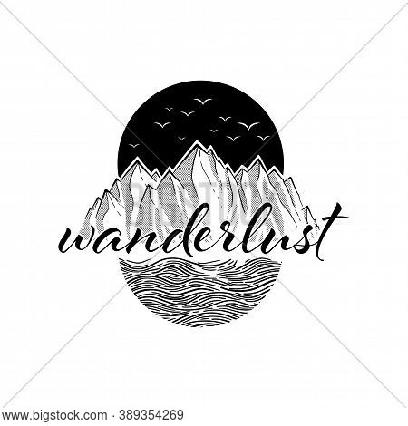 Wanderlust Adventure Travel Circle Icon With Birds. Mountain And Sea Black On White. Black Vector Il
