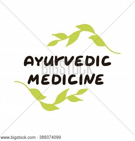 Ayurvedic Medicine. Herbal Treatment, Traditional Medicine. Suitable For Packaging, Web Designs, Adv