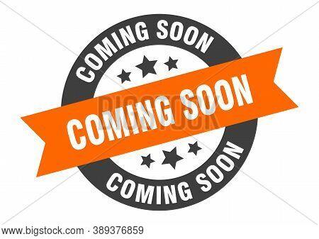 Coming Soon Sign. Coming Soon Orange-black Round Ribbon Sticker