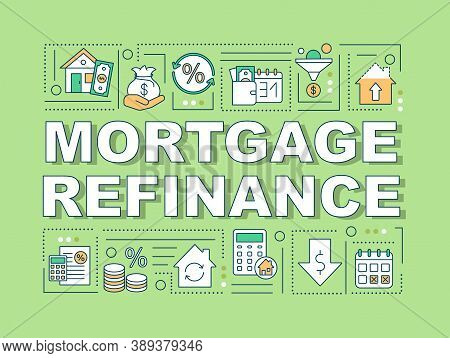 Mortgage Refinance Word Concepts Banner. Reduce Rate. Refinancing Loan. Infographics With Linear Ico