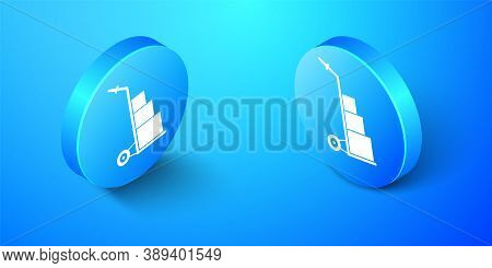 Isometric Hand Truck And Boxes Icon Isolated On Blue Background. Dolly Symbol. Blue Circle Button. V