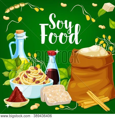 Soy Food And Seasoning Products. Soybean Edamame, Oil And Sauce Bottle, Miso And Flour Sack, Tempeh