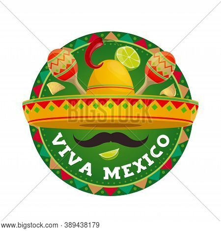 Viva Mexico Vector Round Icon. Mexican Sombrero With Mustaches, Lime Pieces And Nachos With Maracas.