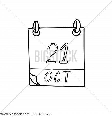 Calendar Hand Drawn In Doodle Style. October 21. Day, Date. Icon, Sticker Element For Design. Planni