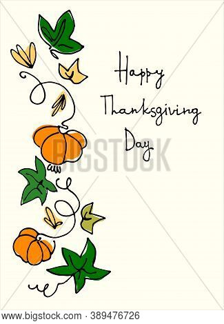 Thanksgiving Holiday Vertical Design. Hand Lettering Decorated With A Garland Of Pumpkins And Pumpki