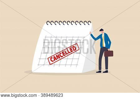 Business Trip Cancelled, Marketing Event, Plan To Launch New Product Postpone Or Cancelled Due To Co