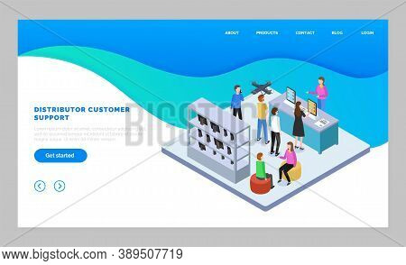 Landing Page Of Website, Distributor Customer Service. Isometric Image With People In Tech Store Buy