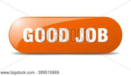 Good Job Button. Good Job Sign. Key. Push Button.