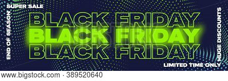 Black Friday Neon Typography Banner, Poster Or Flayer Template. Creative Halftone Pattern Background