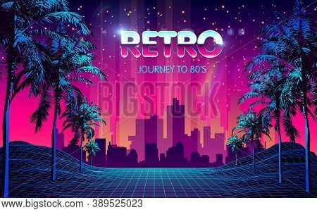 80s Futuristic Retro Future. Retro Futuristic Background 1980s Style With Palm Tree Silhouette. Road