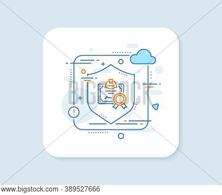 Engineering Certificate Line Icon. Abstract Vector Button. Technical Documentation Sign. Constructio