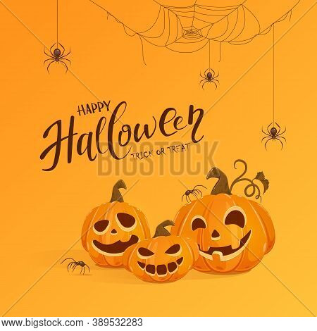 Lettering Happy Halloween And Pumpkins With Black Spiders On Orange Background. Jack O' Lantern With