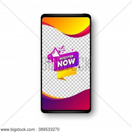Register Now Paper Banner. Phone Mockup Vector Banner. Free Registration Tag. Megaphone Message Icon