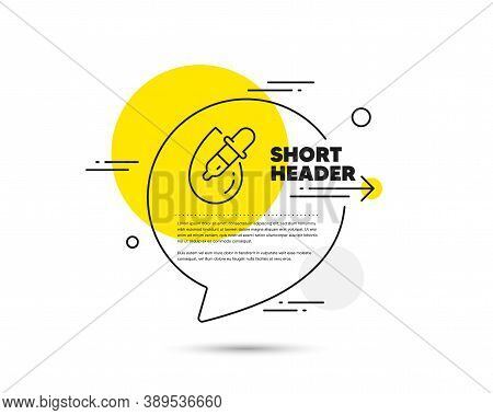 Eye Drops Line Icon. Speech Bubble Vector Concept. Oculist Clinic Sign. Optometry Vision Symbol. Eye