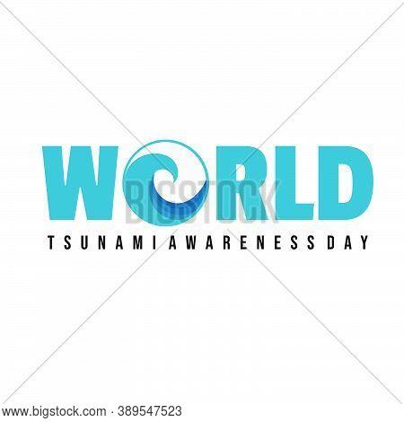 Typography Of World Tsunami Awareness Day Vector Illustration With Tsunami Icon Design. Good Templat