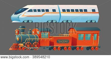 Old And Modern Trains, Antique Steam Railroad Transport And Contemporary Subway Locomotive, City Rai