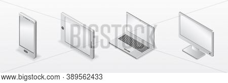 Mockup Set Of Device. 3d Realistic Computer, Laptop, Tablet And Smartphone. Perspective Isometric De
