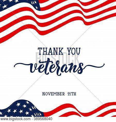 Thank You Veterans. November 11th, United State Of America, U.s.a Veterans Day Design.