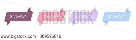 Giveaway Banner. Winner Competition Set. Contest Ribbons On White Background. Give Away Poster Templ