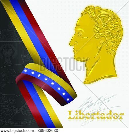 Vector Design, Simon Bolivar Liberator Of Venezuela, Venezuela Flag And Shield