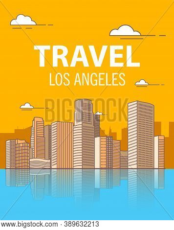 Los Angeles Downtown Buildings Skyscrapers.coastal City. A Poster For Travel.