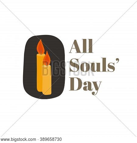 Vector Illustration On The Theme Of All Souls\' Day On November 2. Decorated With A Candles.