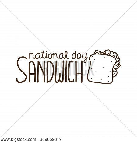 Vector Illustration On The Theme Of National Sandwich Day On November 3. Decorated With A Handwritte