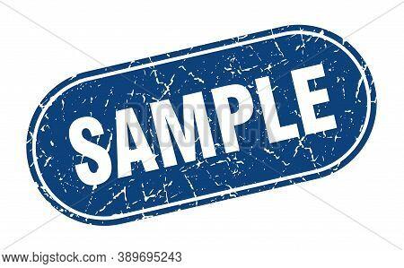 Sample Sign. Sample Grunge Blue Stamp. Label