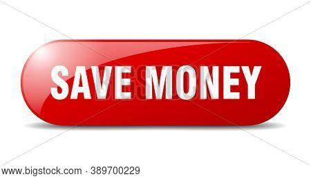 Save Money Button. Save Money Sign. Key. Push Button.