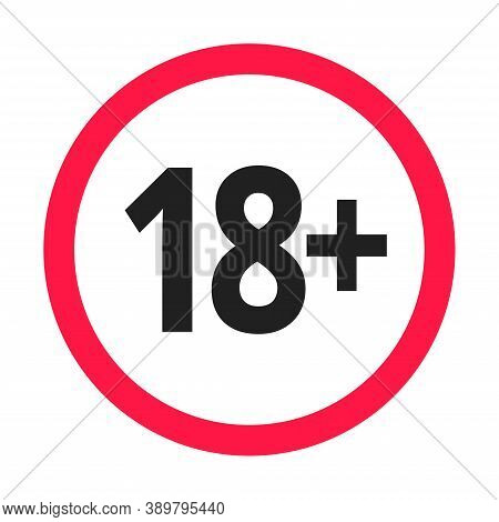 Under 18 Forbidden Round Icon Sign Vector Illustration. Eighteen Or Older Persons Adult Content 18 P