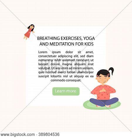 Kids Breathing Exercise Or Yoga Learning Banner. Girl Meditates In Lotus Or Padmasana Pose, Her Hand