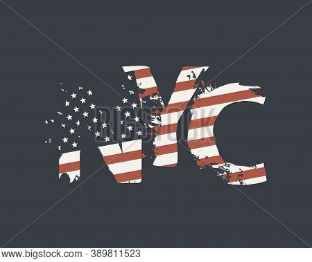 Nyc Letters In The Colors Of The American Flag In Grunge Style On A Dark Background. Vector Icon, Si